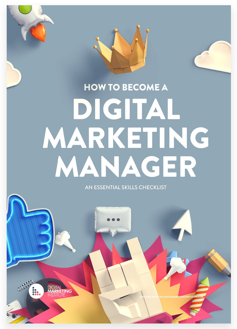 Free eBook: How to Become A Digital Marketing Manager