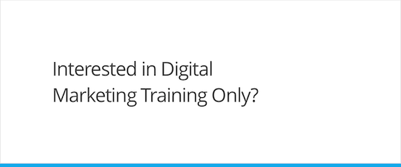 Interested in Digital Marketing Training?