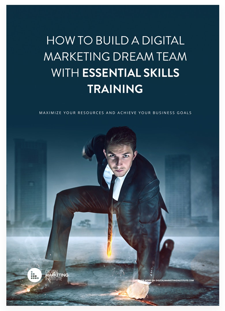 Free Ebook - How to Build a Digital Marketing Dream Team